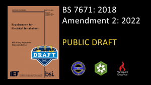 A look at BS 7671 Amendment 2 public draft - Parts 7 & 8